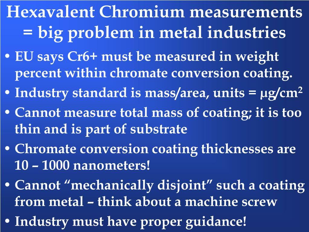 Hexavalent Chromium measurements = big problem in metal industries