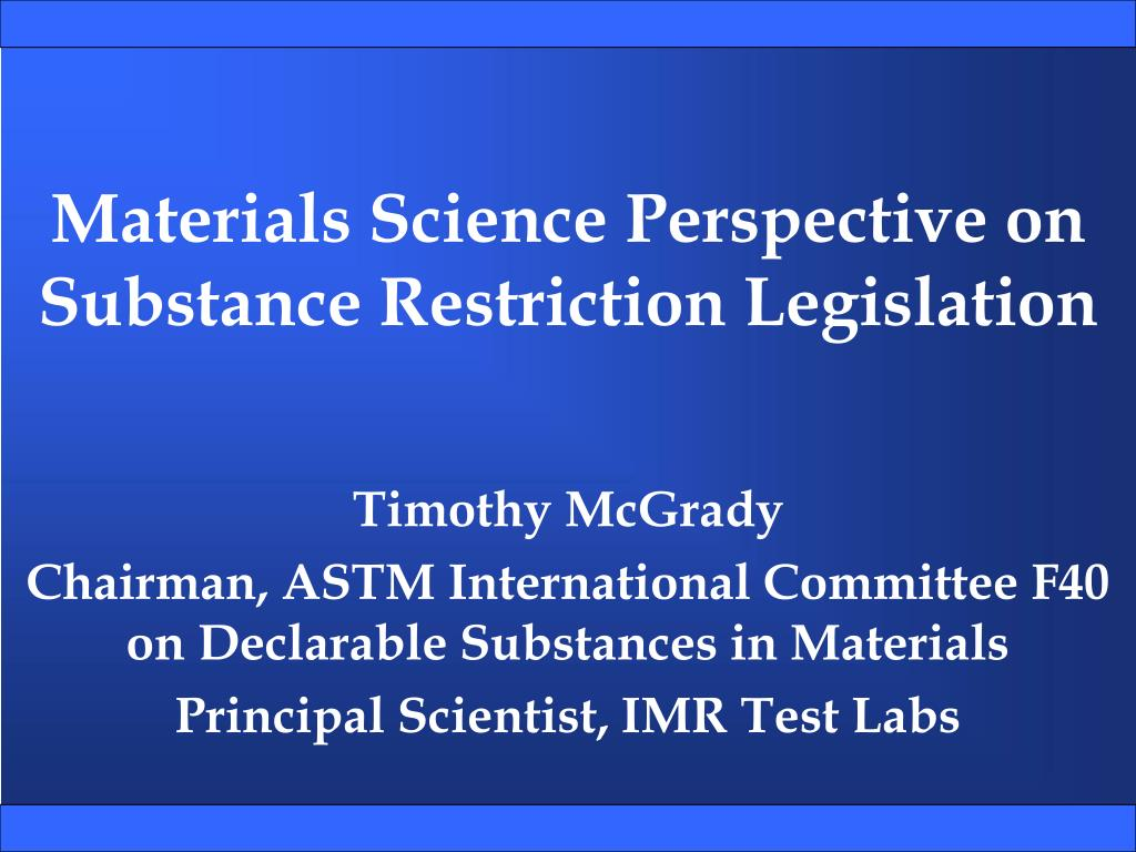 Materials Science Perspective on Substance Restriction Legislation