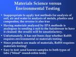 materials science versus environmental testing6