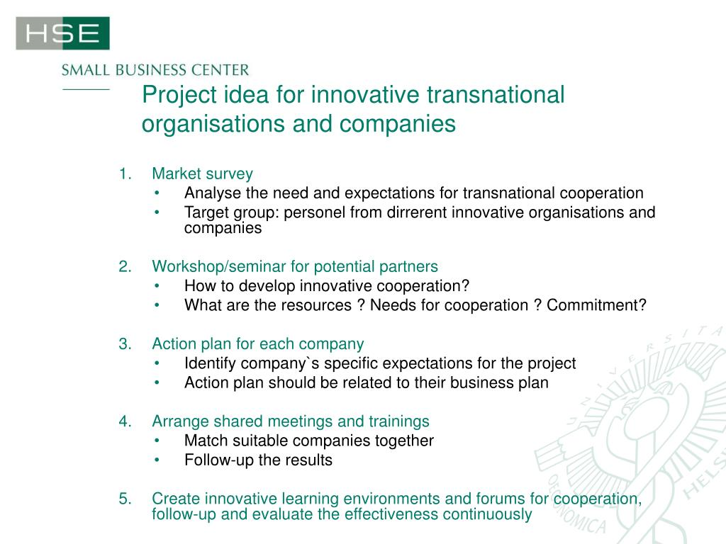 Project idea for innovative transnational organisations and companies
