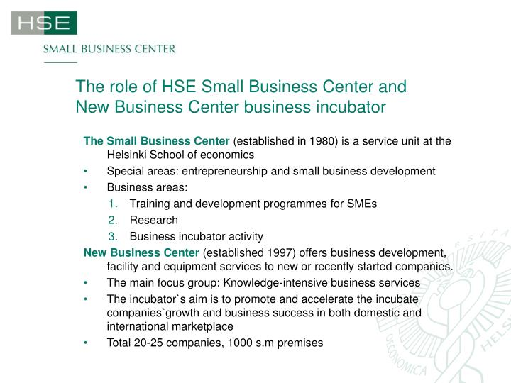 The role of hse small business center and new business center business incubator