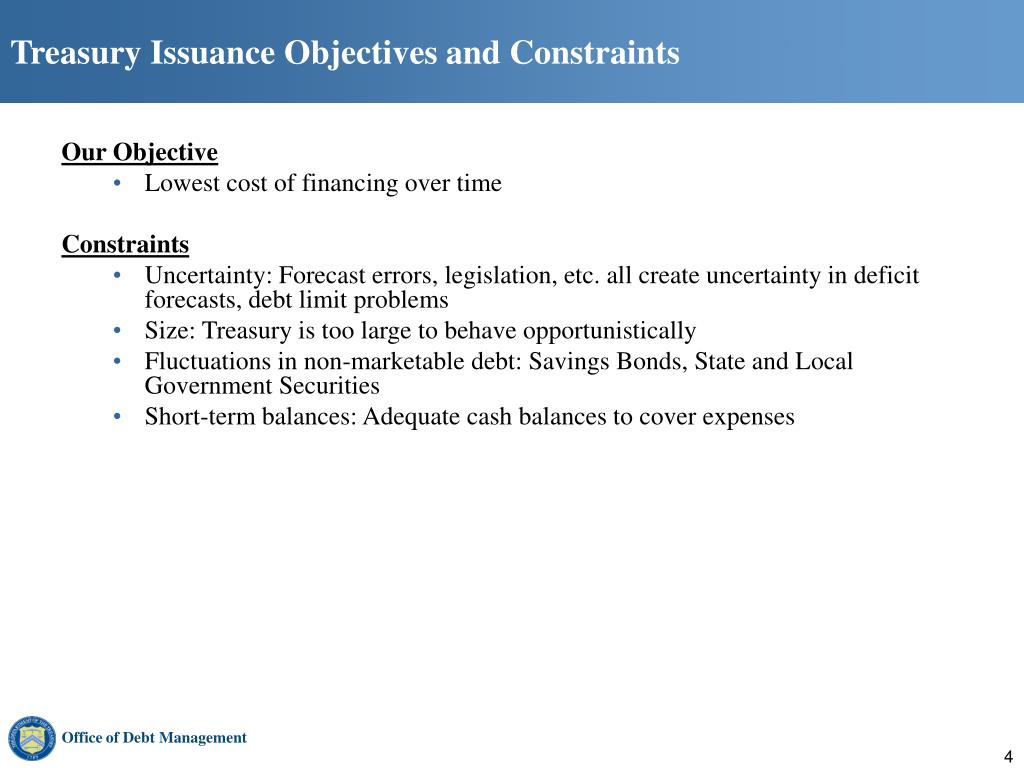 Treasury Issuance Objectives and Constraints