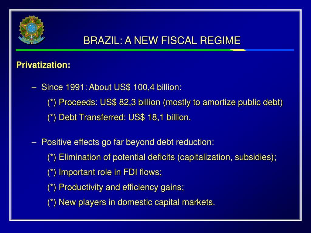 BRAZIL: A NEW FISCAL REGIME