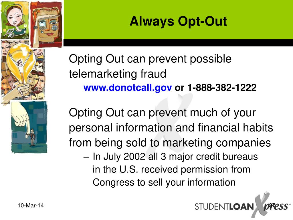 Always Opt-Out