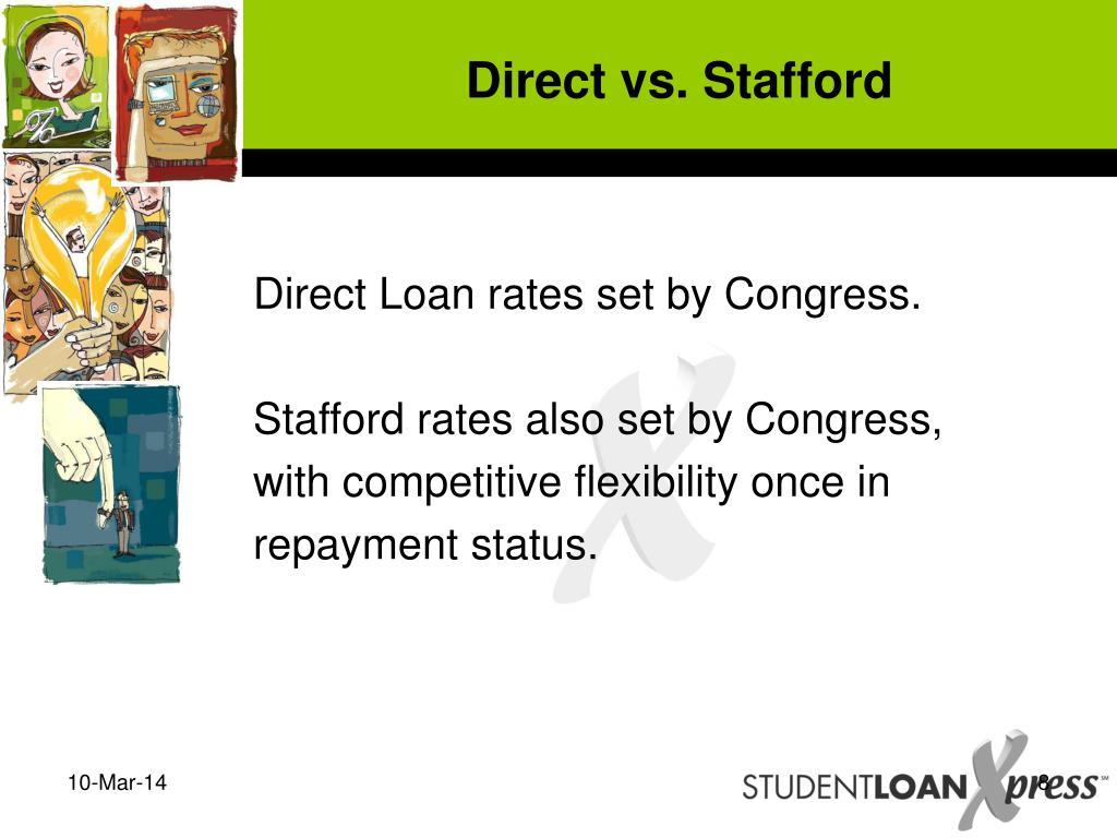 Direct vs. Stafford