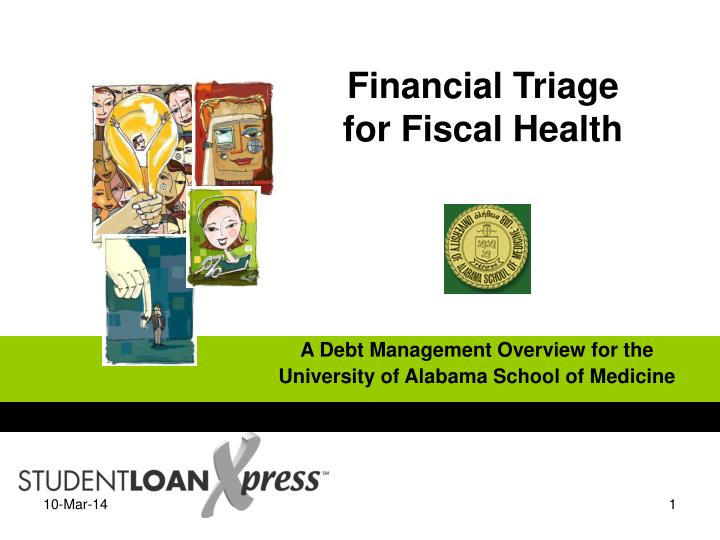 Financial triage for fiscal health