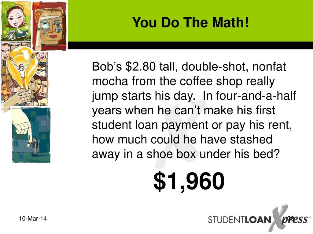 You Do The Math!