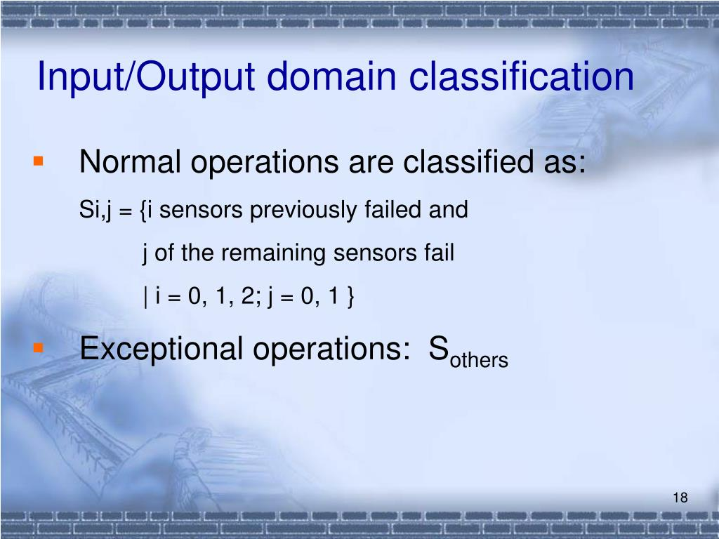 Input/Output domain classification