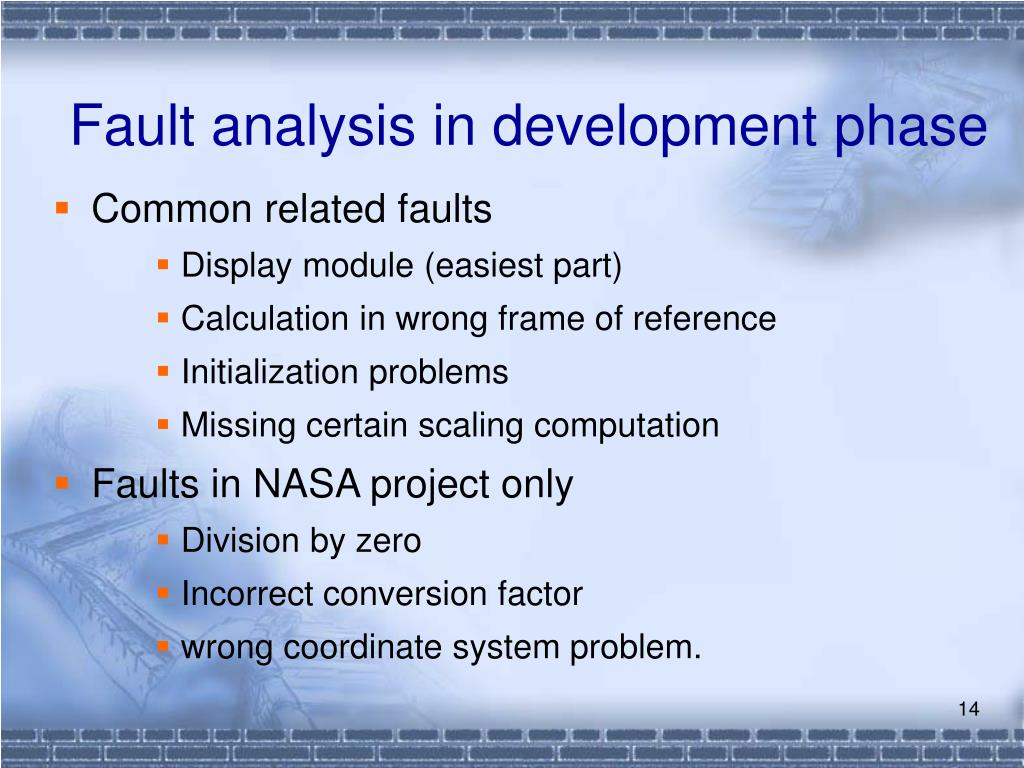 Fault analysis in development phase