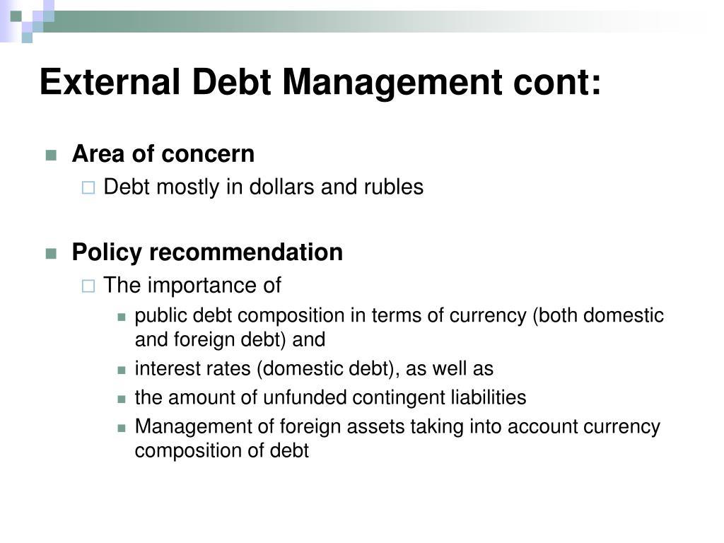 External Debt Management cont: