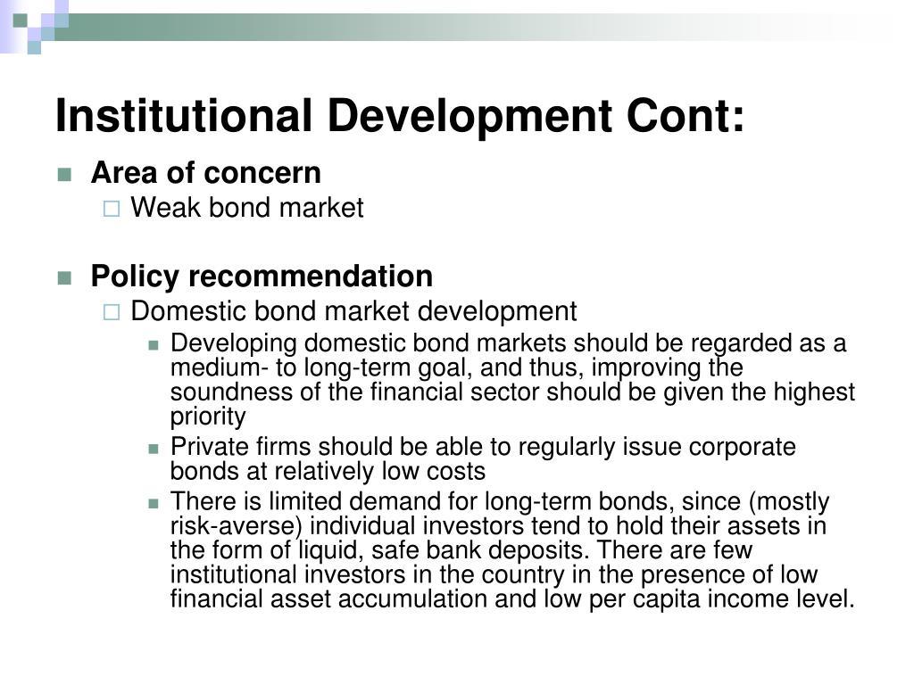 Institutional Development Cont: