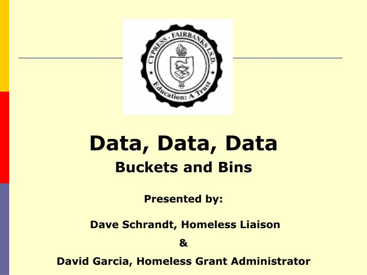 Data data data buckets and bins l.jpg