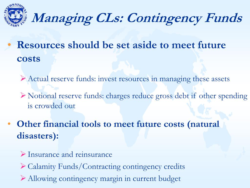 Managing CLs: Contingency Funds