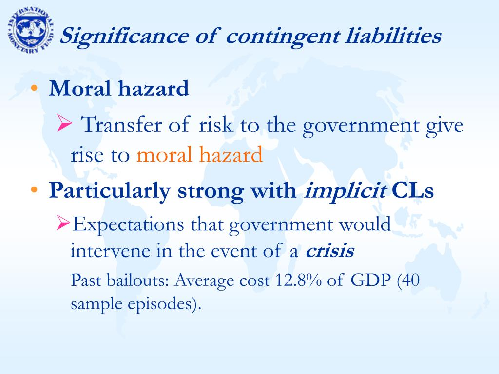 Significance of contingent liabilities