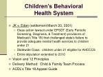 children s behavioral health system