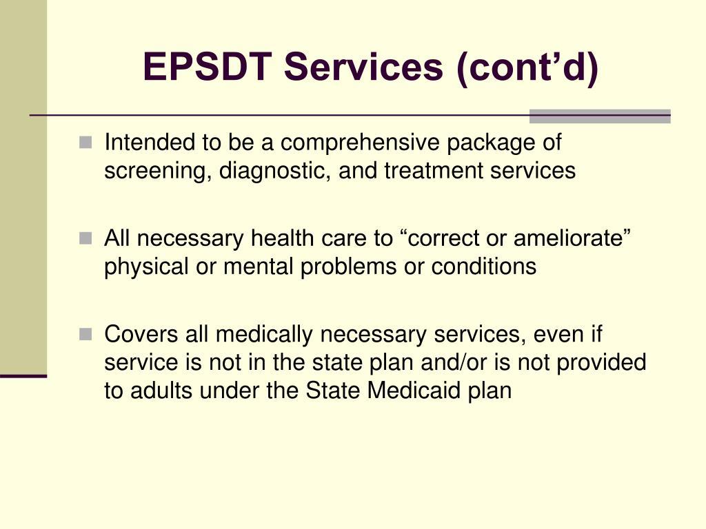 EPSDT Services (cont'd)