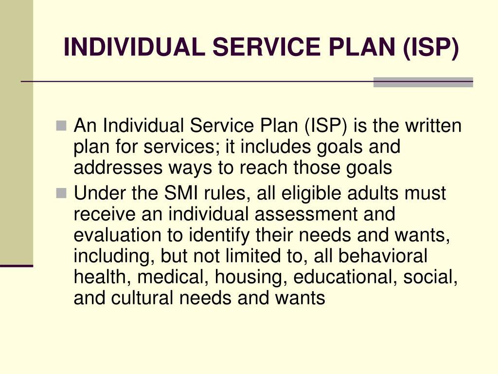 INDIVIDUAL SERVICE PLAN (ISP)