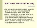 individual service plan isp