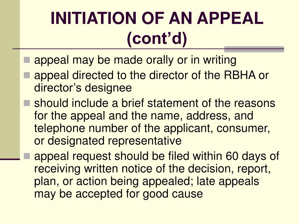 INITIATION OF AN APPEAL (cont'd)