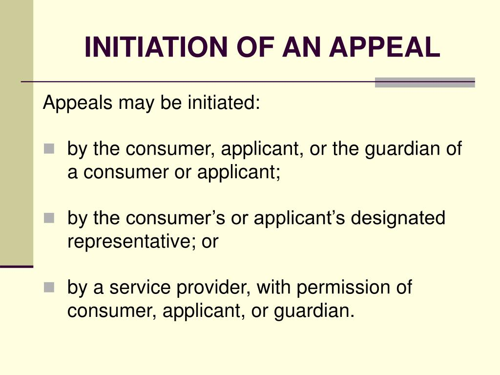 INITIATION OF AN APPEAL