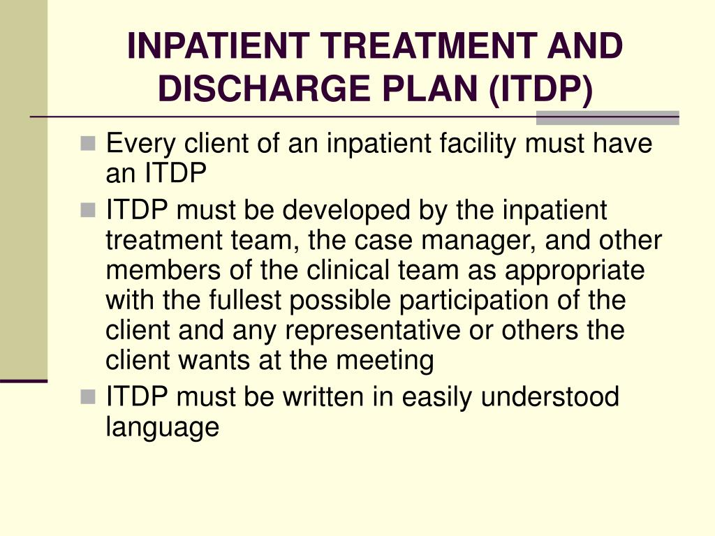 INPATIENT TREATMENT AND DISCHARGE PLAN (ITDP)