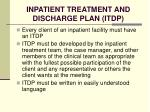inpatient treatment and discharge plan itdp