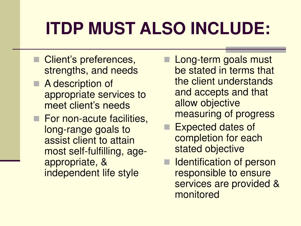 Client's preferences, strengths, and needs