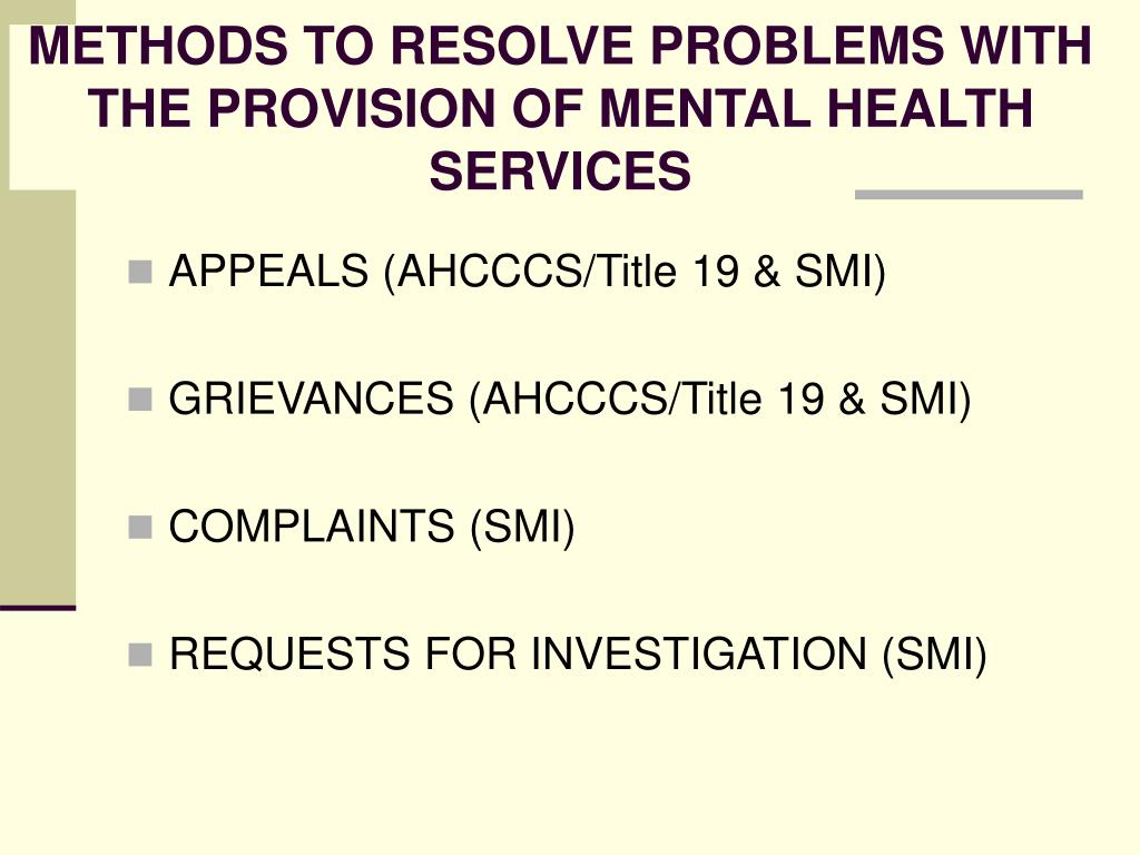 METHODS TO RESOLVE PROBLEMS WITH THE PROVISION OF MENTAL HEALTH SERVICES