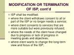 modification or termination of isp cont d