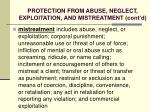 protection from abuse neglect exploitation and mistreatment cont d