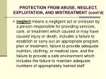 protection from abuse neglect exploitation and mistreatment cont d32