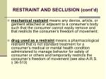 restraint and seclusion cont d38