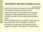 restraint and seclusion cont d39