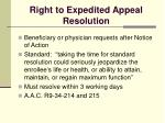 right to expedited appeal resolution