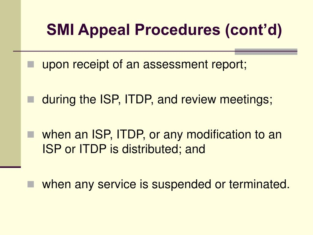 SMI Appeal Procedures (cont'd)