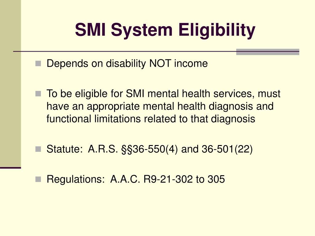 SMI System Eligibility