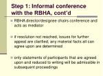 step 1 informal conference with the rbha cont d