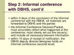 step 2 informal conference with dbhs cont d