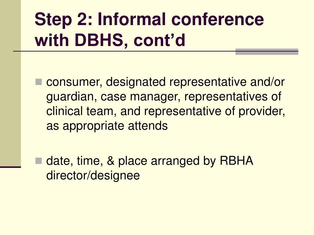 Step 2: Informal conference with DBHS, cont'd