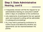 step 3 state administrative hearing cont d