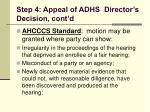 step 4 appeal of adhs director s decision cont d