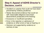 step 4 appeal of adhs director s decision cont d114