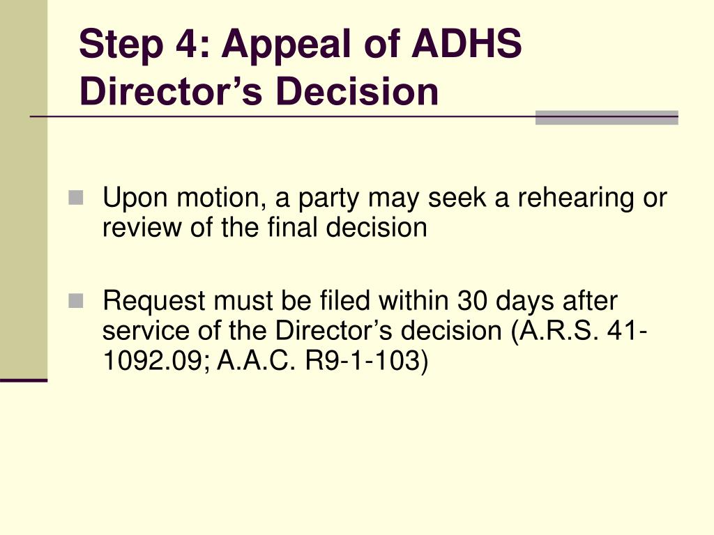 Step 4: Appeal of ADHS  Director's Decision