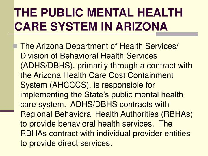 The public mental health care system in arizona l.jpg