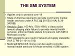 the smi system