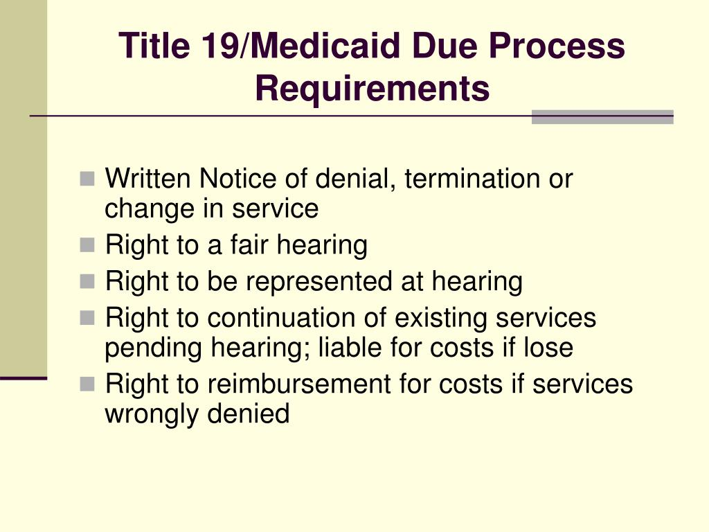 Title 19/Medicaid Due Process Requirements