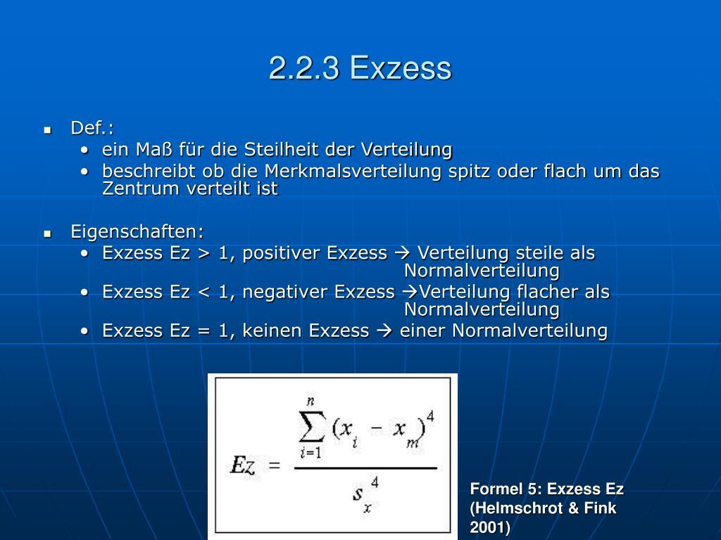 2.2.3 Exzess