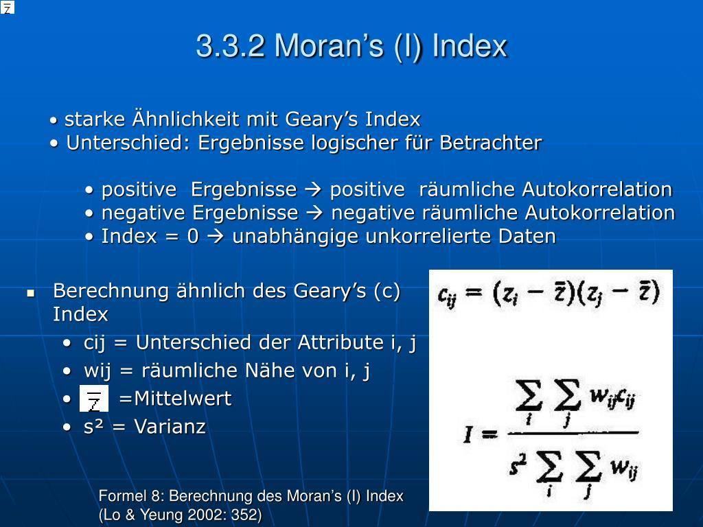 3.3.2 Moran's (I) Index