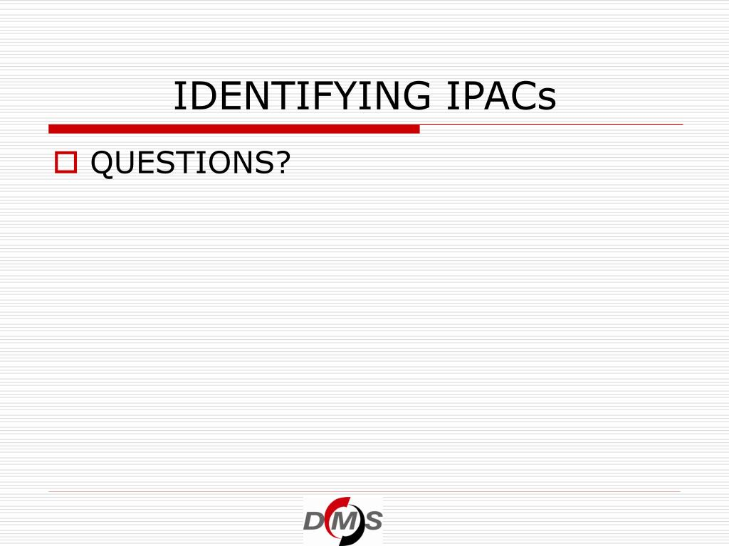 IDENTIFYING IPACs