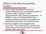ipacs in the new accounting system